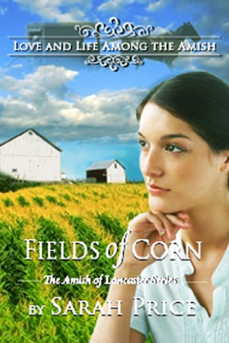 Fields of Corn (The Amish of Lancaster)